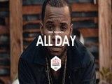 All Day - Hip Hop Rap Beat Instrumental 2016
