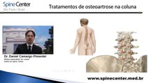 Tratamentos não cirúrgicos para artrose na coluna - Dr. Daniel Pimentel, especialista em coluna