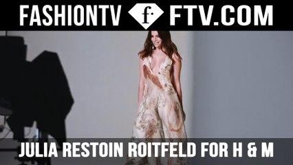 H&M Conscious Exclusive  - Julia Restoin Roitfeld | FTV.com
