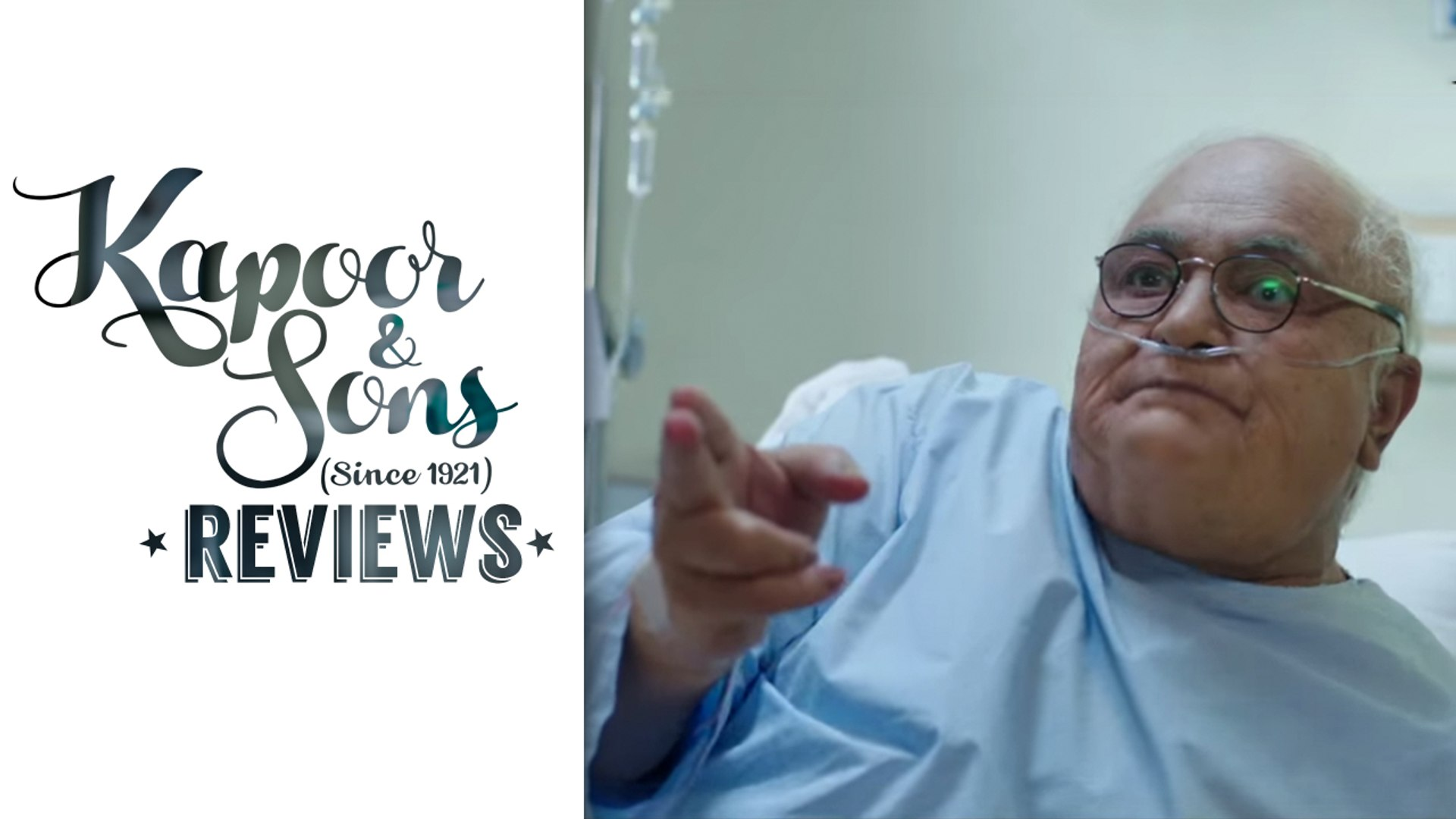 Dadu's shenanigans in the Hospital | Movie Review | Kapoor & Sons | Rishi Kapoor, Sidharth