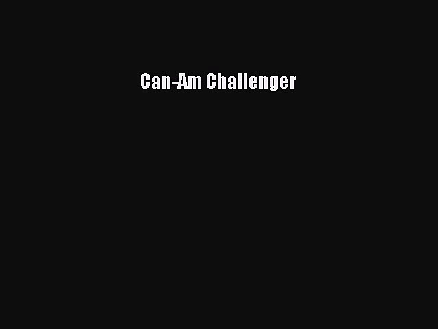 Read Can-Am Challenger Ebook Free