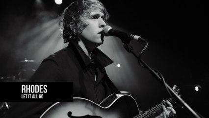 Rhodes - Let It All Go | ALEX One Shot