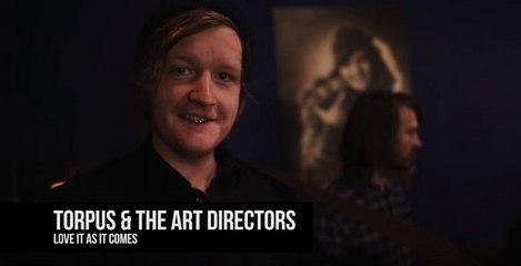 Torpus & The Art Directors - Love It As It Comes   ALEX One Shot
