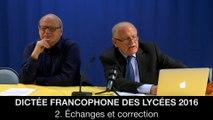 Dictée francophone des lycées 2016 : 2. Échanges et correction, Jean-Pierre COLIGNON