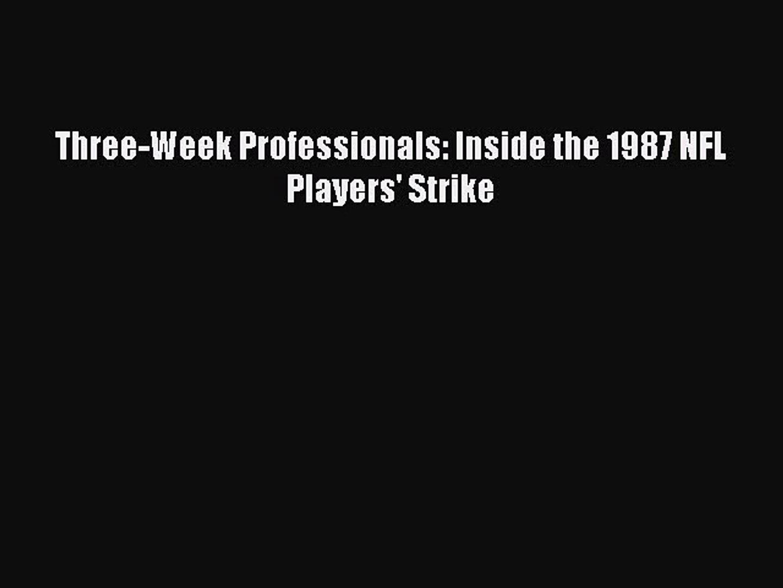 Read Three-Week Professionals: Inside the 1987 NFL Players' Strike PDF Online