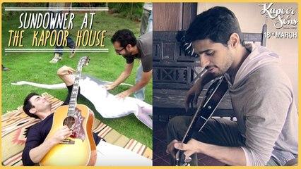 Kapoor & Sons | Sundowner At The Kapoor House | Sidharth Malhotra, Fawad Khan