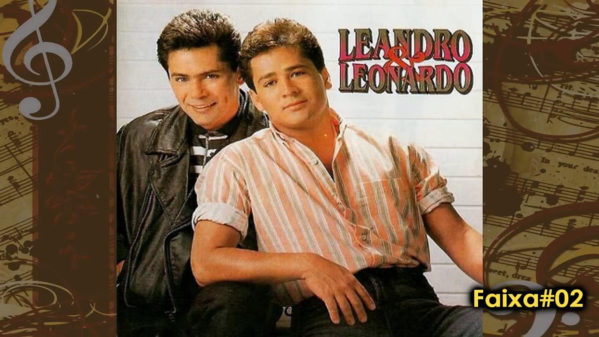 Leandro e Leonardo - Um Arraso de Mulher