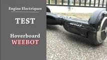 Gaël teste l'hoverboard Weebot