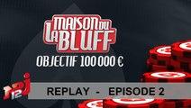EP02 Poker - Quotidienne - La Maison du Bluff 6 - NRJ12 - Replay