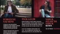 Gökhan Uzunali - Sabur Allahım Sabur - Remix