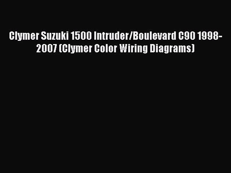 Download Clymer Suzuki 1500 Intruder Boulevard C90 1998 2007 Clymer Color Wiring Diagrams Video Dailymotion