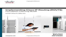Read Implementing Cisco IP Routing  ROUTE  Foundation Learning Guide   CCNP ROUTE 300 101
