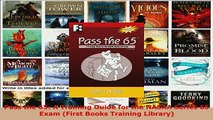 PDF  Pass the 65 A Training Guide for the NASAA Series 65 Exam First Books Training Library PDF Book Free