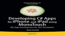 Read Developing C  Apps for iPhone and iPad using MonoTouch  iOS Apps Development for  NET