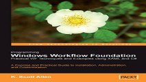 Read Programming Windows Workflow Foundation  Practical WF Techniques and Examples using XAML and