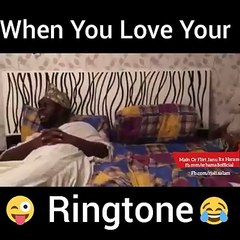 Watch funny video When you love your rington