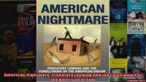 American Nightmare Predatory Lending and the Foreclosure of the American Dream