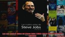 Las Las cuatro vidas de Steve Jobs 19552011 Viva Spanish Edition