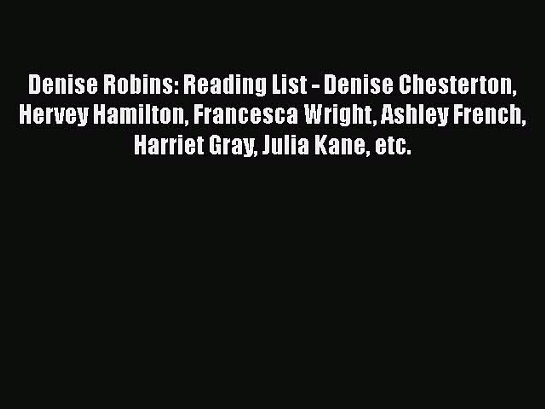 [PDF] Denise Robins: Reading List - Denise Chesterton Hervey Hamilton Francesca Wright Ashley