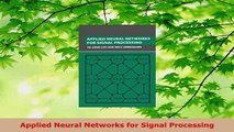 PDF  Applied Neural Networks for Signal Processing Read Online