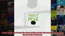 Profit from the Peak The End of Oil and the Greatest Investment Event of the Century