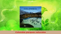 Download  Colombia parques naturales PDF Book Free