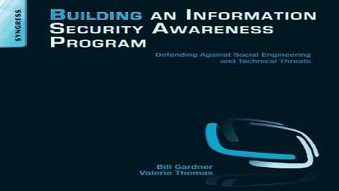 Download Building an Information Security Awareness Program  Defending Against Social Engineering