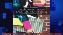 FULL PDF  Designing Your Fashion Portfolio From Concept to Presentation