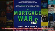 The Mortgage Wars Inside Fannie Mae BigMoney Politics and the Collapse of the American