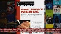 Food Service Menus Pricing and Managing the Food Service Menu for Maximun Profit The