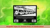 Download  Bugatti Type 57 Grand Prix A Celebration Read Online