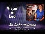 Victor & Leo - Na Linha do Tempo (com RUS)