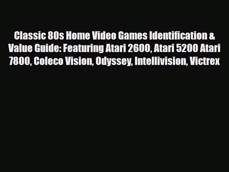 Read Classic 80s Home Video Games Identification & Value Guide: Featuring Atari 2600 Atari