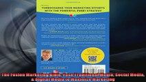 FULL PDF  The Fusion Marketing Bible Fuse Traditional Media Social Media  Digital Media to