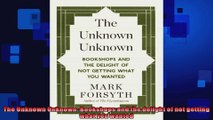 FULL PDF  The Unknown Unknown Bookshops and the delight of not getting what you wanted