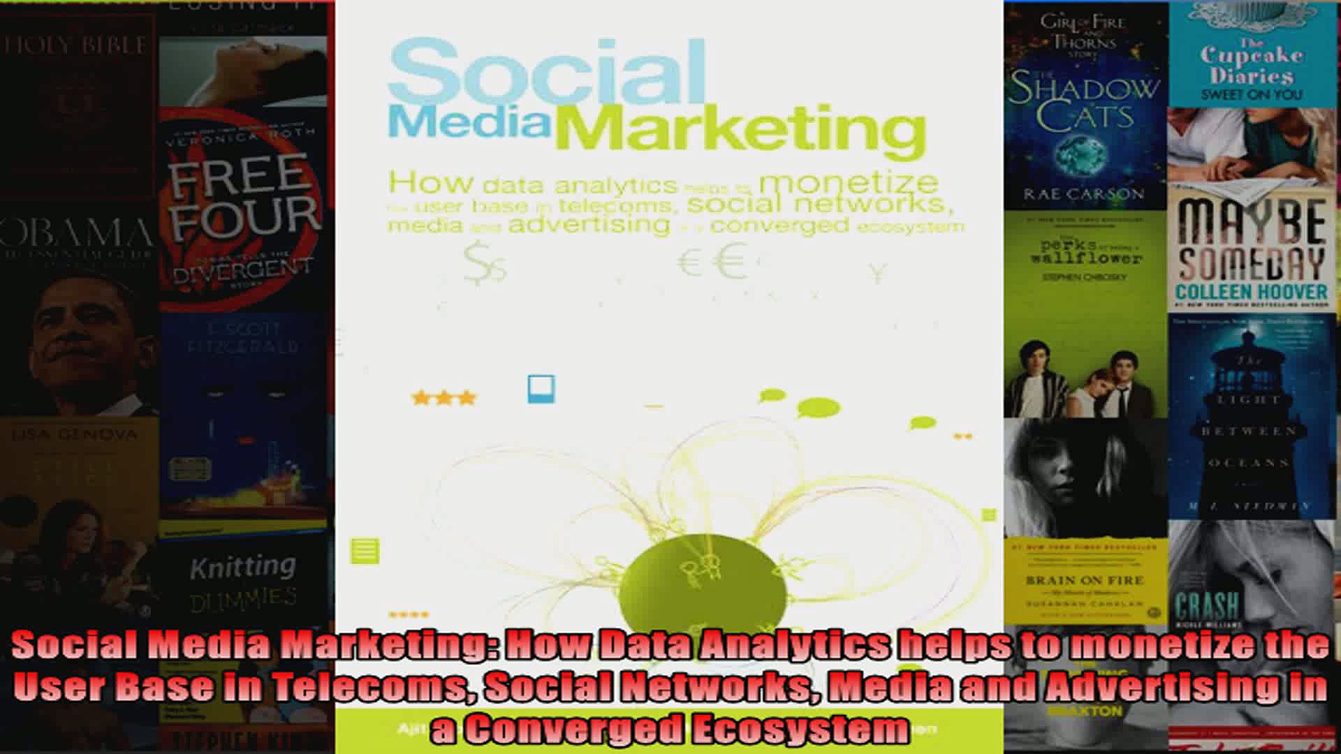 Social Media Marketing How Data Analytics helps to monetize the User Base in Telecoms