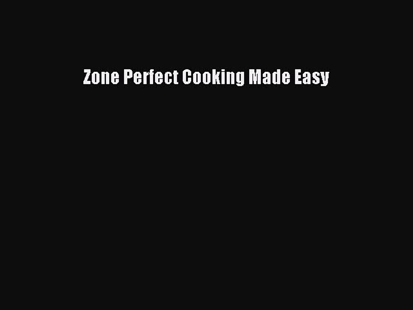 Download Zone Perfect Cooking Made Easy PDF Online