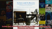 To Give and To Receive A Handbook on Gifts and Donations for Museums and Donors