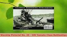 Download  Warship Pictorial No 25  IJN Yamato Class Battleships Free Books