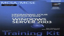 Read MCSA MCSE Self Paced Training Kit  Exams 70 292 and 70 296   Upgrading Your Certification to
