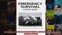Emergency Survival A Pocket Guide  Quick Information for Outdoor Safety