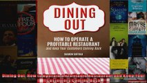 Dining Out How to Operate a Profitable Restaurant and Keep Your Customers Coming Back