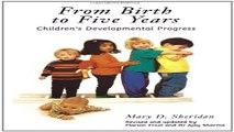 Download From Birth to Five Years  Children s Developmental Progress