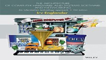 Read The Architecture of Computer Hardware  Systems Software  and Networking  An Information