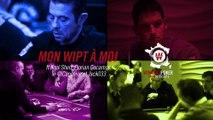 Mon WiPT à Moi - ft Kool Shen, Florian Decamps, le @Capoteur & Jack033