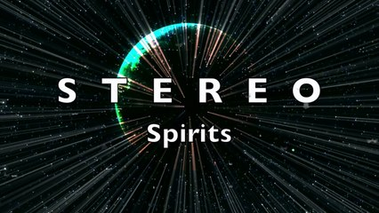 STEREO - Spirits - Official Music Video from Back To Somewhere