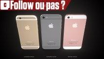 Follow : faut-il acheter l'iPhone SE ?