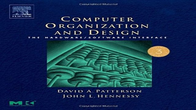 Read Computer Organization and Design  Third Edition  The Hardware Software Interface  Third