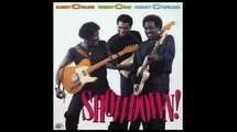 Albert Collins, Johnny Copeland & Robert Cray - Blackjack