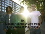 10. Ocean Avenue [Live from Las Vegas at the Palms // Live Record]